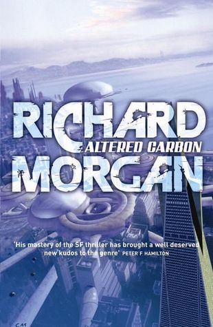 Altered Carbon Takeshi Kovacs 1 Altered Carbon Carbon Tv Books