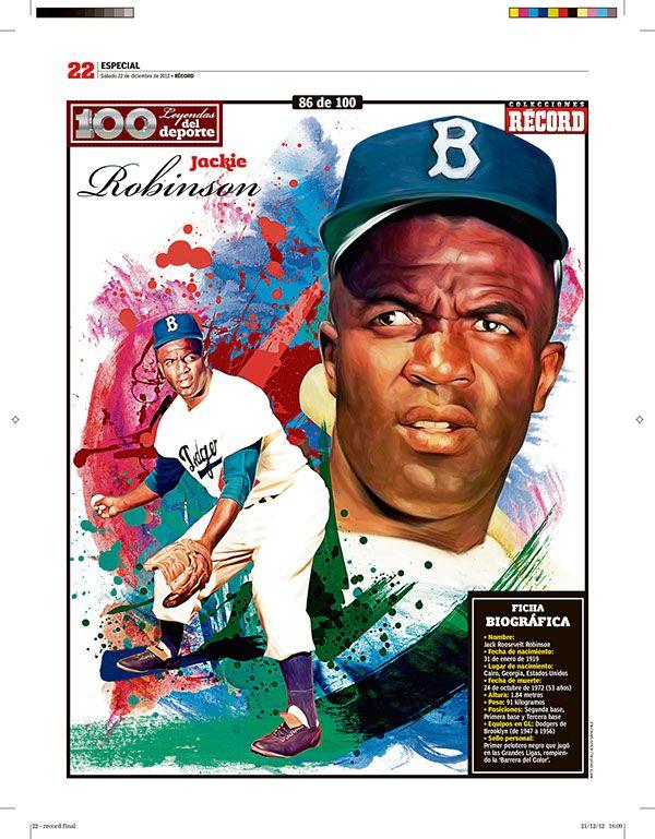 100 Leyendas Del Deporte 100 Sports Legends On Behance In 2020 Jackie Robinson Sports Baseball Art