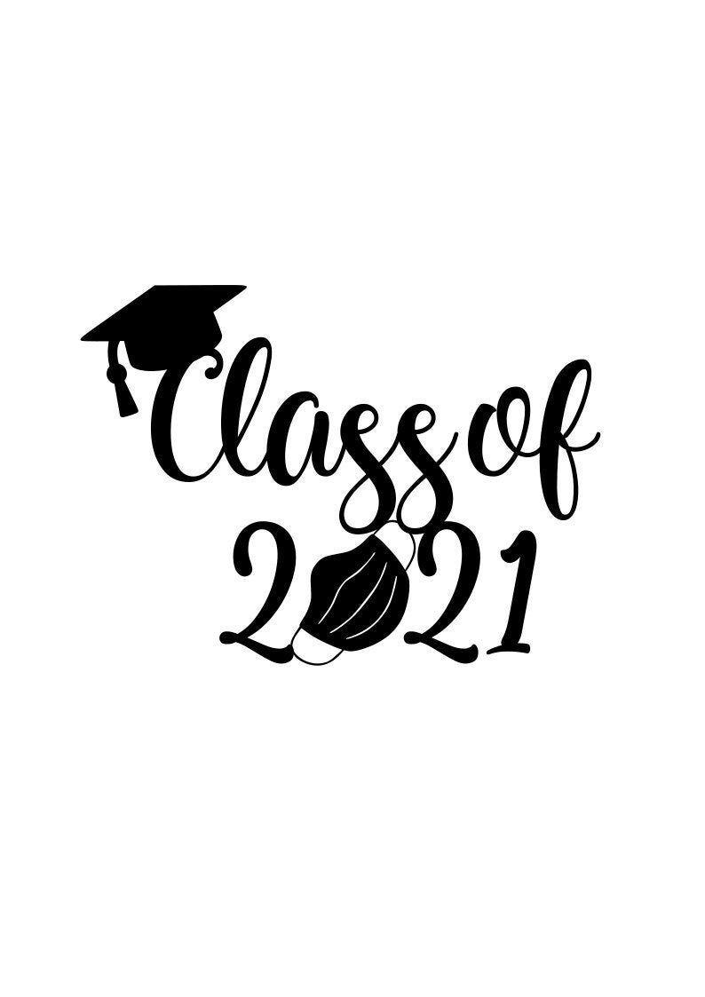 Class of 2021 svg senior 2021 svg graduation 2021 svg