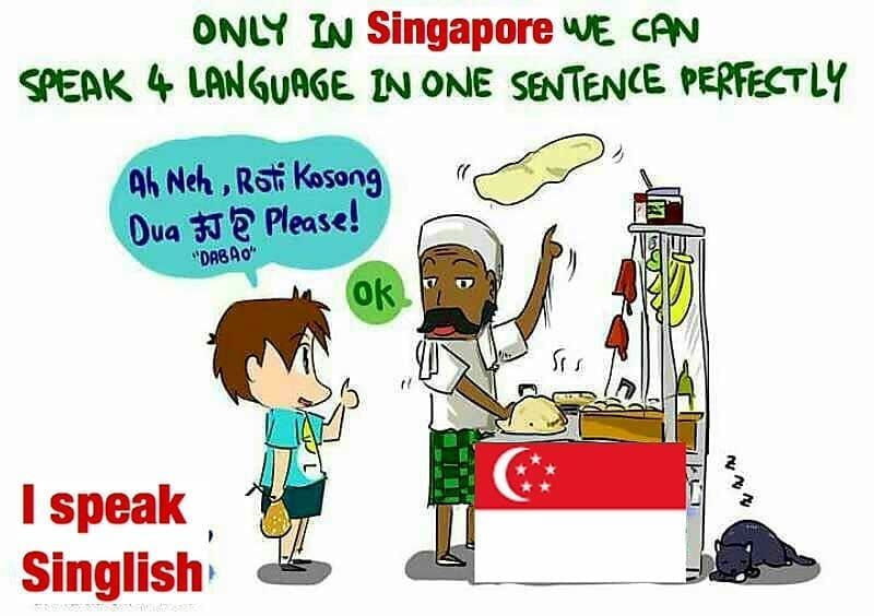 Singlish. Only in Singapore! Funny relatable memes