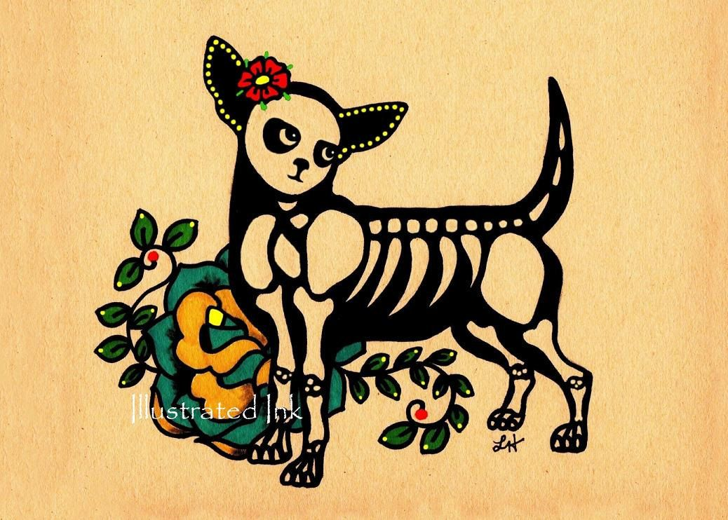 Day Of The Dead Dog Chihuahua Tattoo Print 5 X 7 8 X 10 Or 11 X