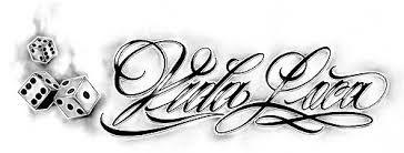 Bildergebnis Für La Vida Loca Tattoo Chicano Letras De Chicano Diseños De Letras Letras Tattoo
