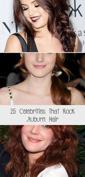 25 stars rocking Auburn Hair, #auburn #Celebrities #hair #lightauburnhairst …