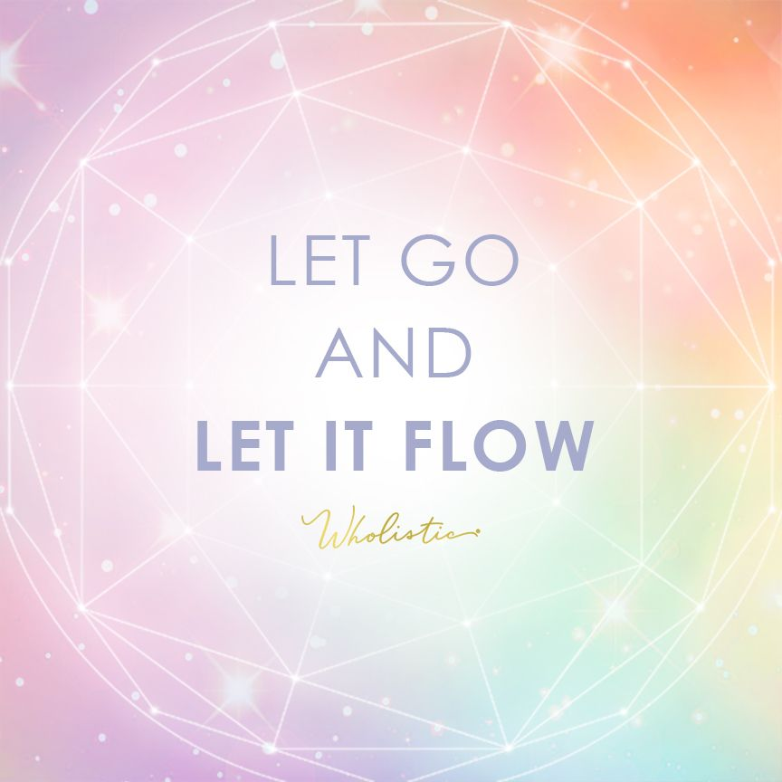 Quote Let Go And Let It Flow Trust That Things Will Fall Into Place In Divine Order Flow Quotes Let It Be Quotes Let It Flow