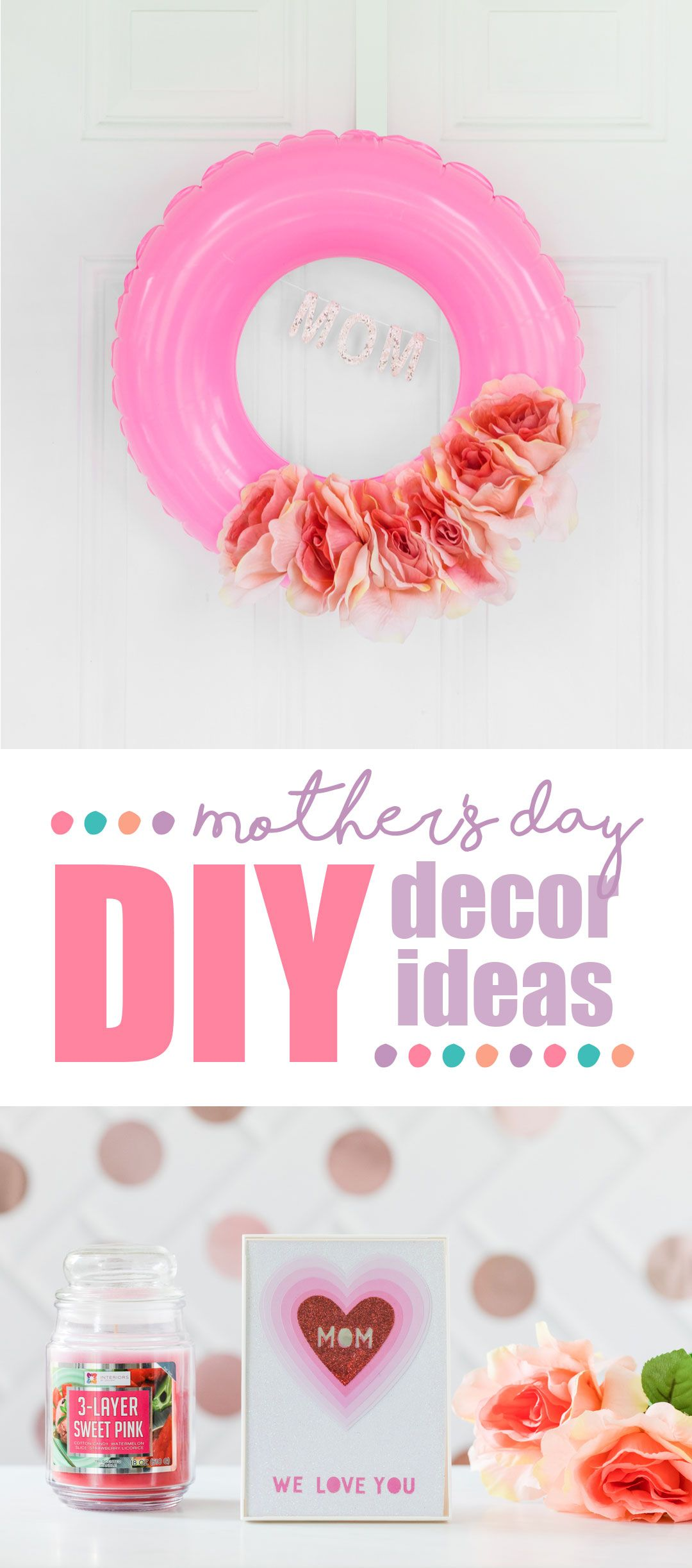 Three Sweet Mother S Day Decor Ideas Mothers Day Decor Mother S Day Diy Diy Mother S Day Crafts