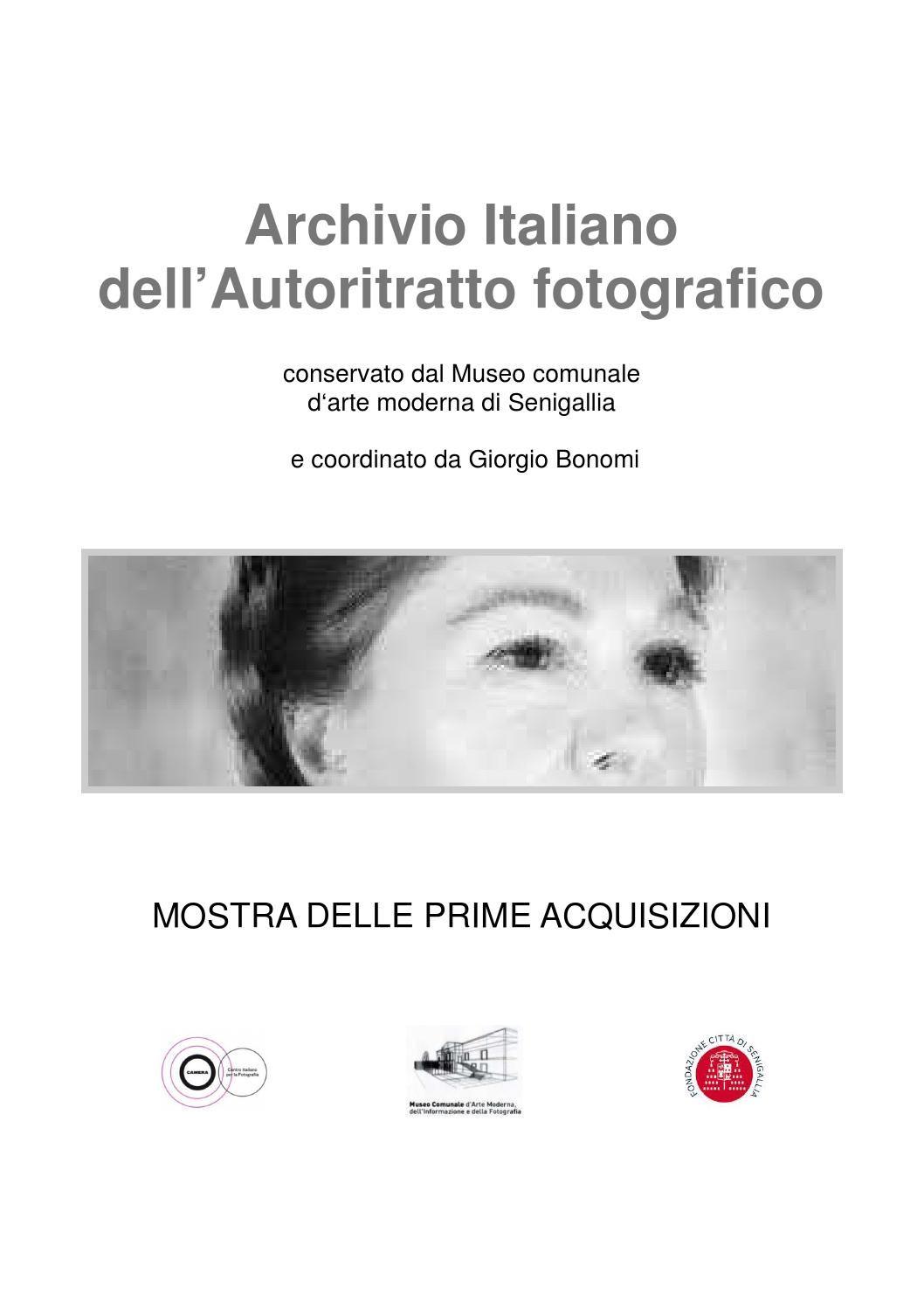 Archivio Italiano dell'Autoritratto fotografico  conservato dal Museo comunale d'Arte moderna di Senigallia e coordinato da Giorgio Bonomi