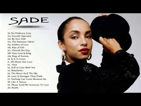 Sade Best Songs Of Sade Greatest Hits Full Album Of Sade Sade