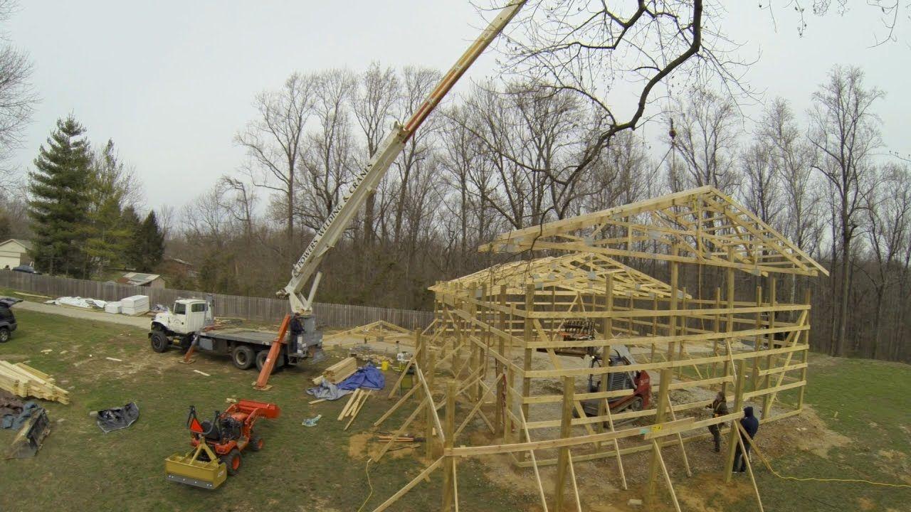 Pole Barn Truss Setting Post Frame Building Ep 6 Youtube Pole Barn Trusses Post Frame Building Pole Barn