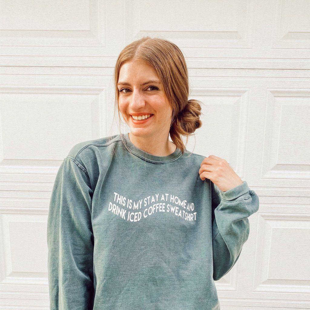 Stay At Home Iced Coffee Crewneck Sweatshirt Crew Neck Sweatshirt Coffee Sweatshirt Sweatshirts [ 1024 x 1024 Pixel ]