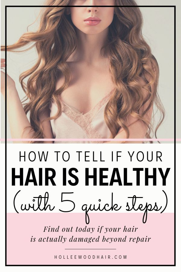 How To Tell If Your Hair Is Healthy (5 Ways To Check At Home Today) Haircare - Haircare Tips