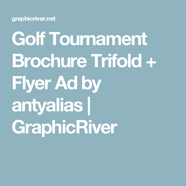 Golf Tournament Brochure Trifold  Flyer Ad By Antyalias