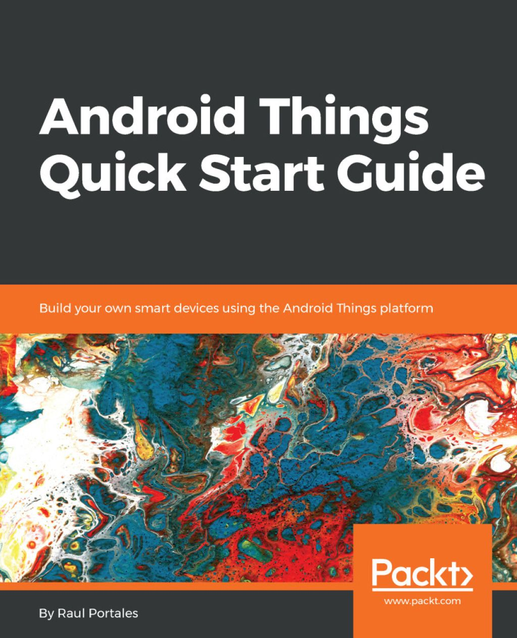 Android Things Quick Start Guide (eBook) #smartdevice