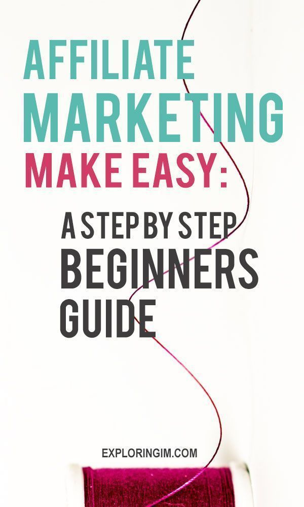 Affiliate Marketing Made Easy: A Step By Step Beginners Guide #affiliatemarketingtips #affiliatemarketing #affiliatemarketingforbeginners #moneyblogging #makemoneyblogging #makemoneyonline learn how to make money online from affiliate marketing