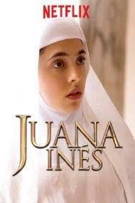 This Series Dramatizes The Life Of Juana Ines De La Cruz A Renowned Writer Poet Nun And Influential Political Figure In Series Y Novelas Netflix En Netflix