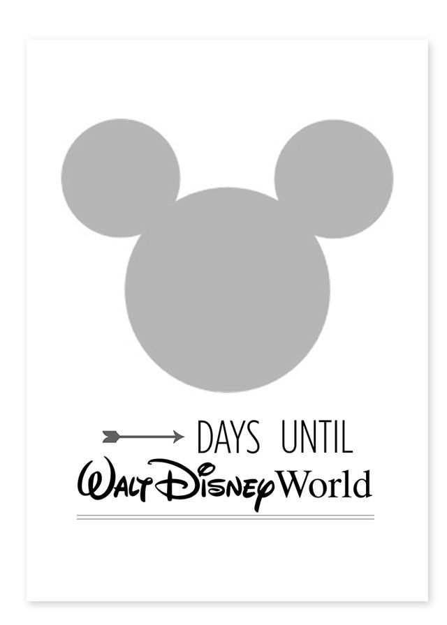 Free Disneyland  Disney World Countdown Printable  X Frames