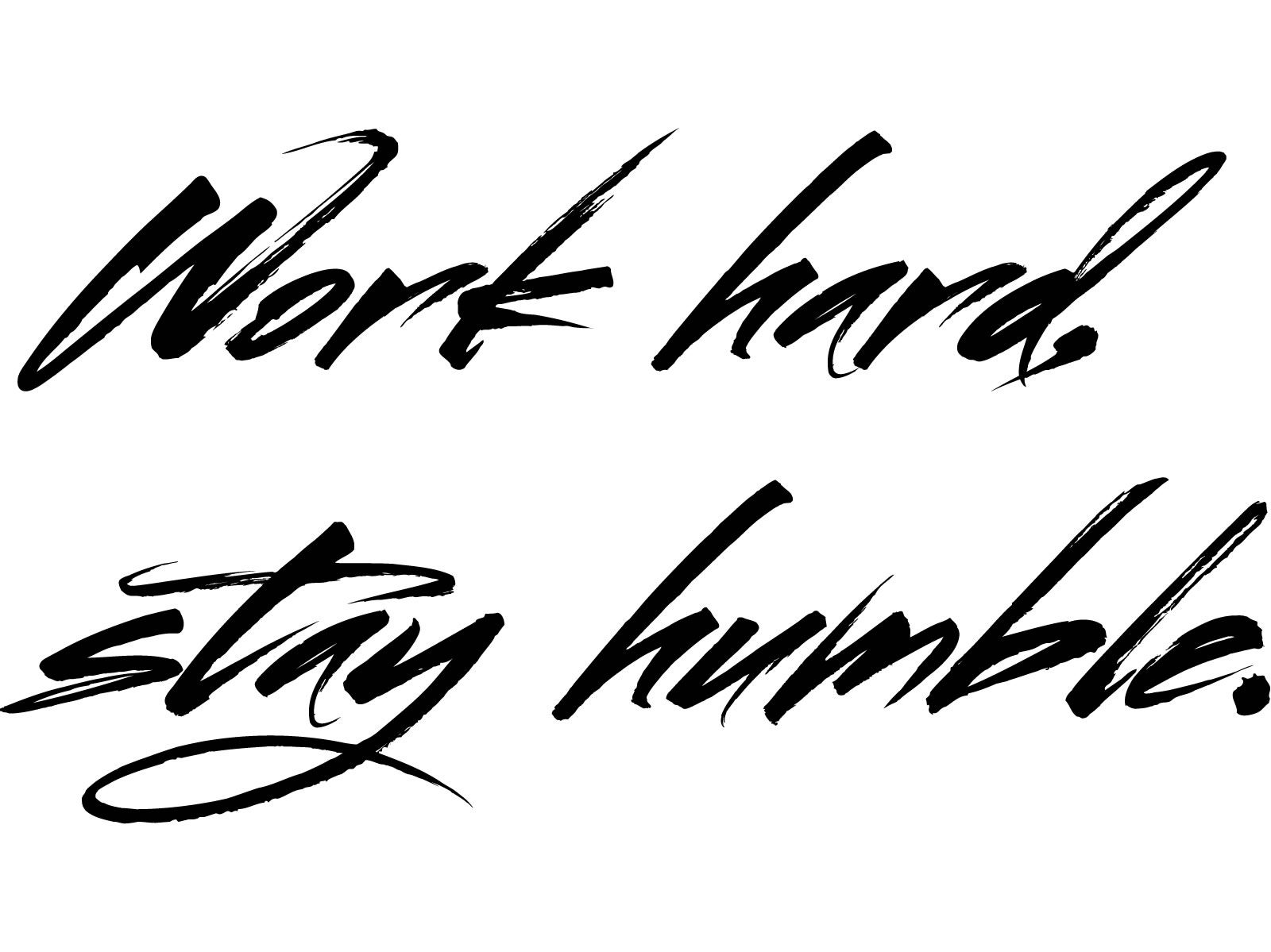 always | /DESIGN\ | Work hard stay humble, Stay humble, Design