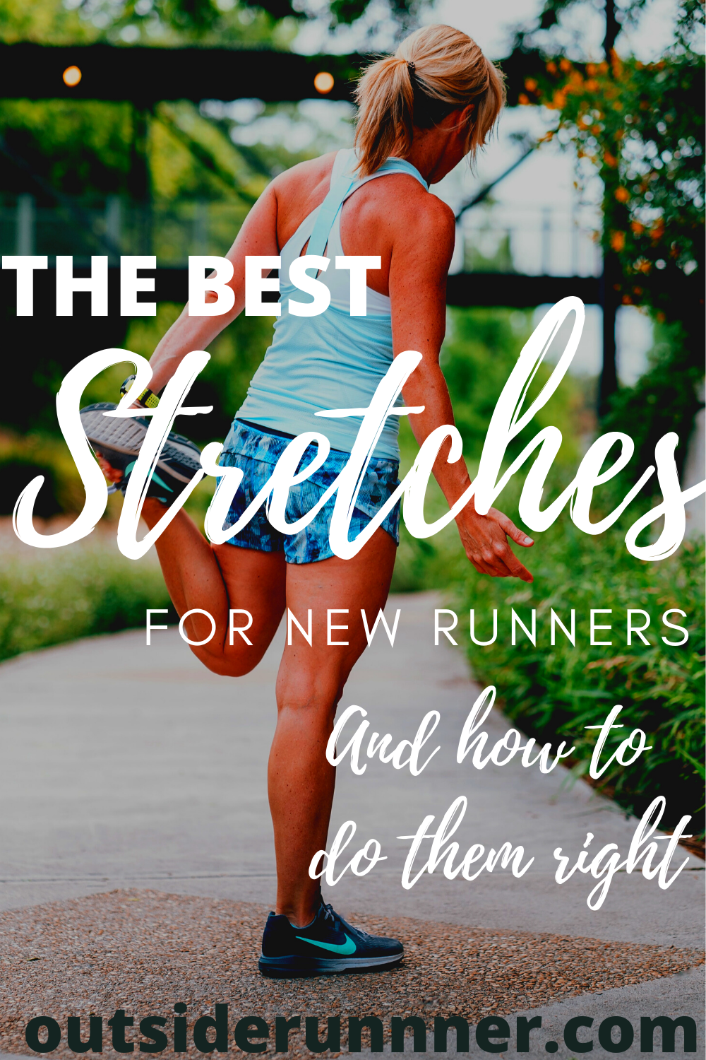 Post Workout Stretches for Runners - My Top 9 Stretches - Outside Runner