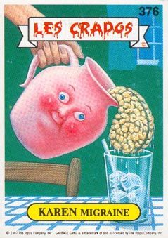 Pin By Isabelle Dalverny On Garbage Pail Kids Garbage Pail Kids Garbage Pail Kids Cards Pail