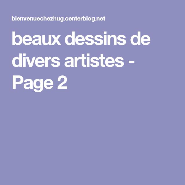 beaux dessins de divers artistes  - Page 2
