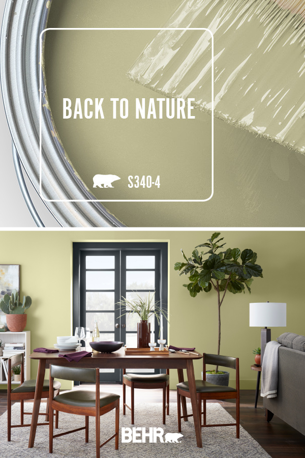 Inspire Your Next Diy Home Improvement Project With The Behr 2020 Color Of The Year Back To Natu Dining Room Colors Green Dining Room Green Dining Room Walls