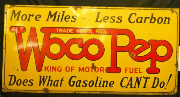 Large Sign For Woco Pep King Of Motor Fuel More Miles Less