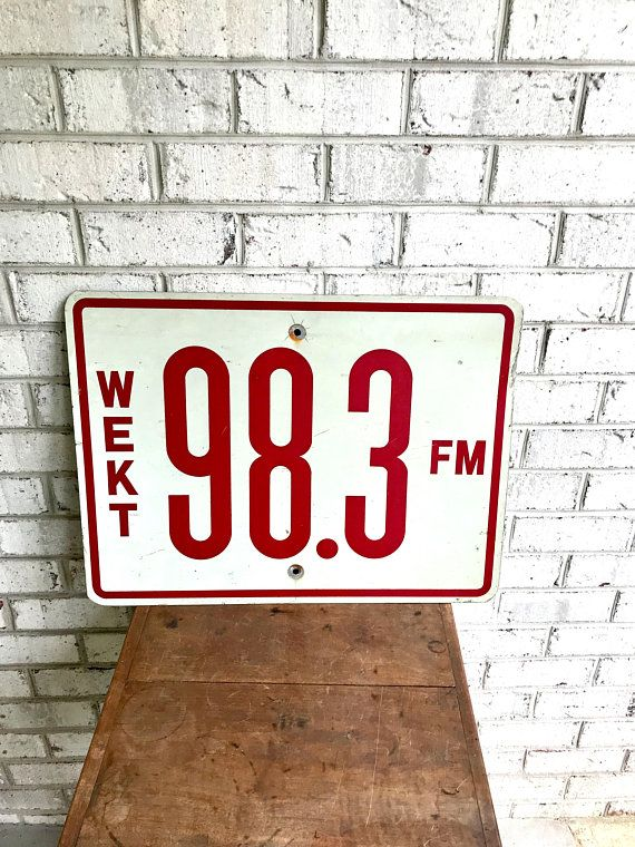 Vintage Radio Station Sign 98 3 Fm Radio Station Sign Wekt Walter Taylor Taylor Aviation Taylor Winery Vintage Radio Radio Station Old Radios