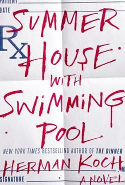 Summer House with Swimming Pool by Herman Koch (Hardcover): Booksamillion.com: Books