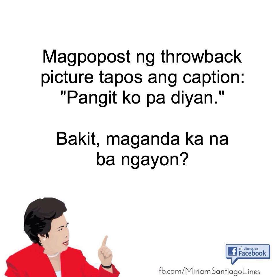 Lagot Kayo Miriam Tagalog Quotes Hugot Funny Jokes Quotes Funny Quotes Sarcasm