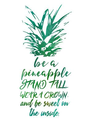 Pineapple quote free printable
