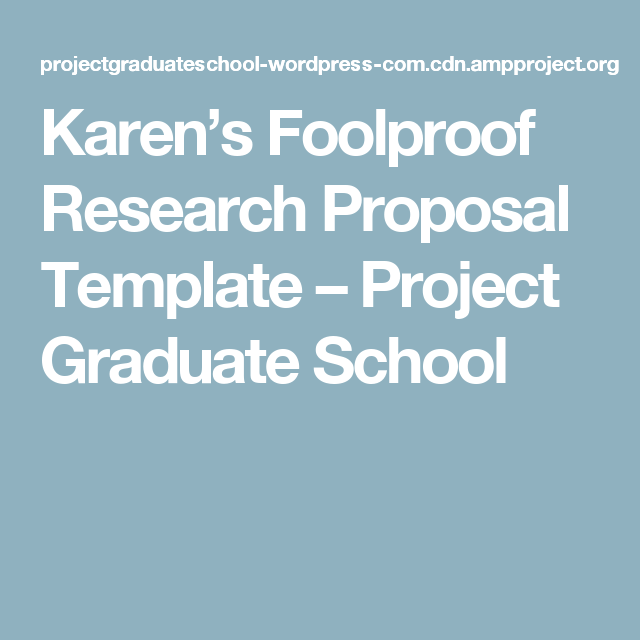 KarenS Foolproof Research Proposal Template  Project Graduate