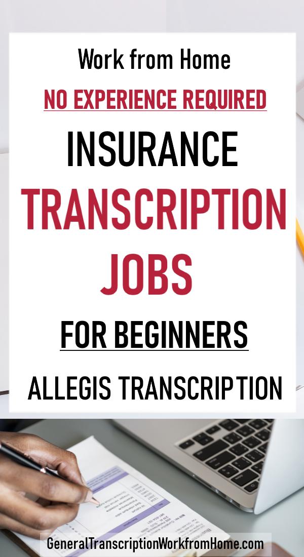 Insurance Transcription Jobs With Allegis Transcription Jobs