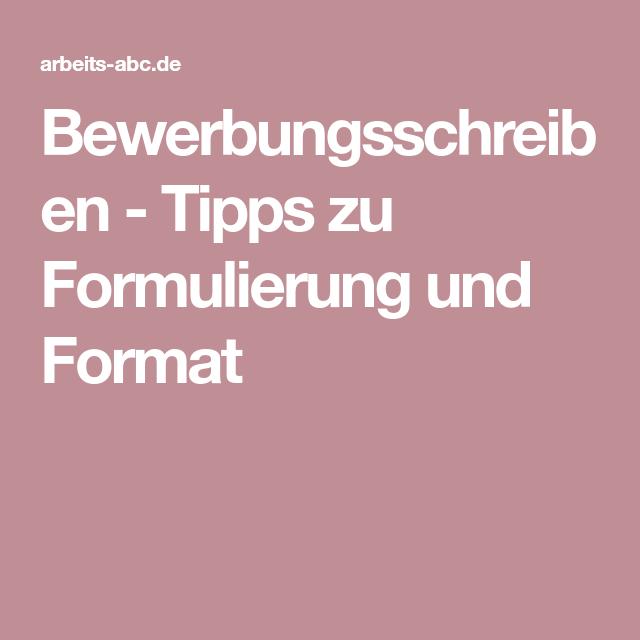 Bewerbungsschreiben Tipps Zu Formulierung Und Format Arbeit