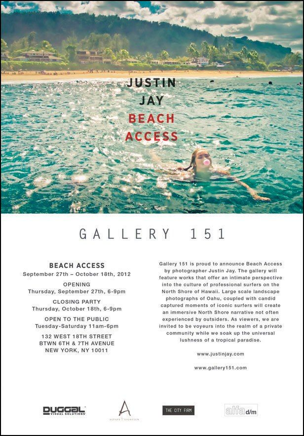 Justin Jay photo exhibit opening night is Sept.26, Gallery 151, 6-9PM. Get inspired!