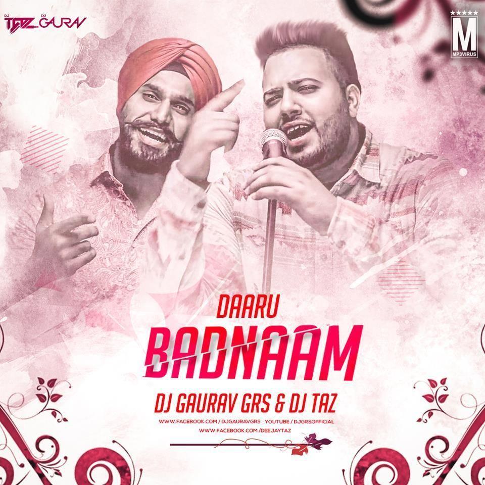 Daaru Badnaam - DJ Gaurav GRS & DJ Taz Download Now