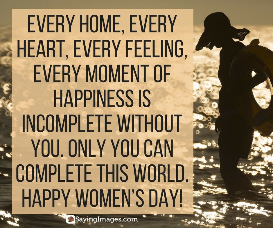 Happy Women's Day Quotes And Greetings That Celebrate