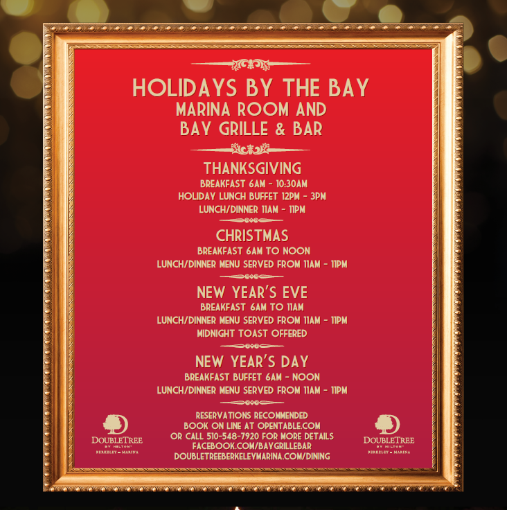 Take your holidays by the bay  DoubleTree Berkeley Marina