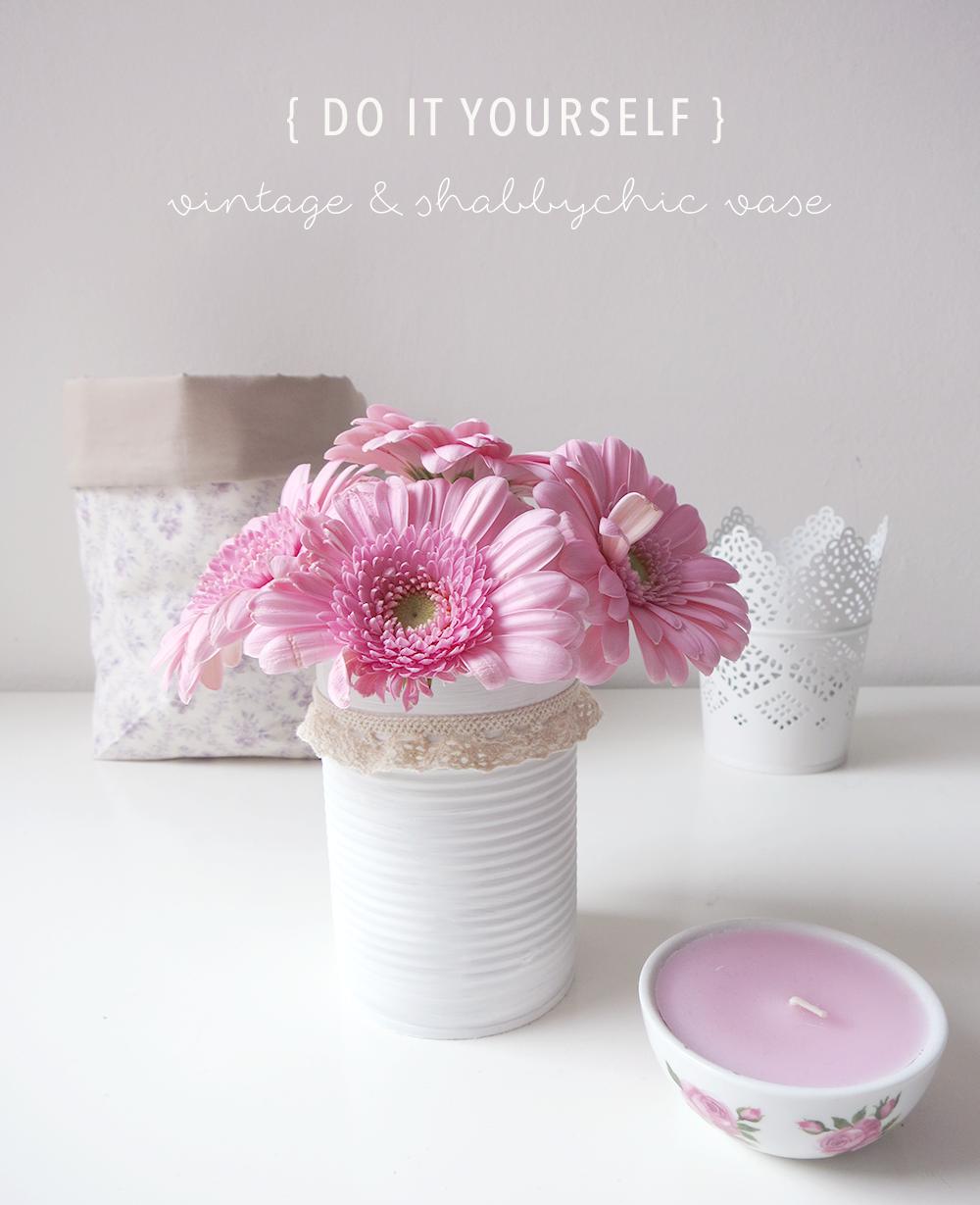 DIY Vintage Shabby Chic Vasen aus Konservendosen