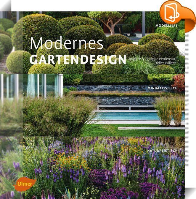 Modernes Gartendesign  Moderne Gartengestaltung hat viele