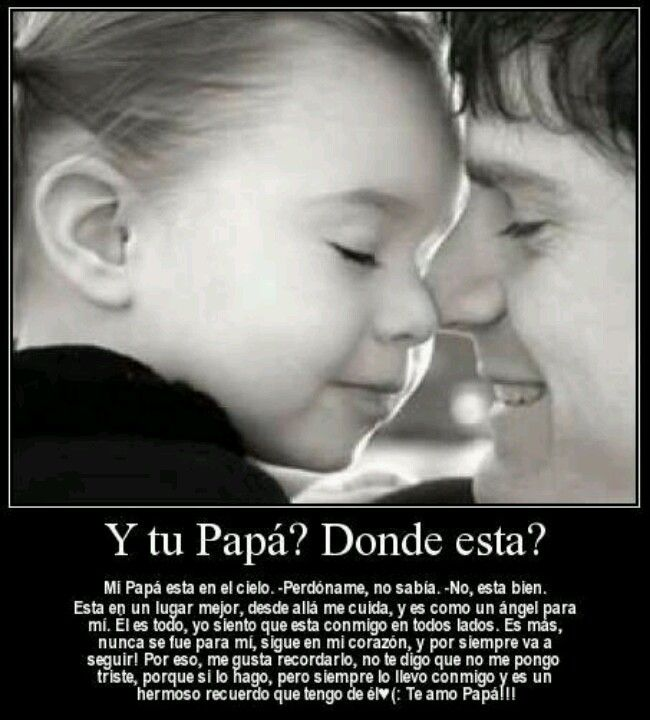 Y Tu Papá Fathers Day Poems Fathers Day Photo Father Poems