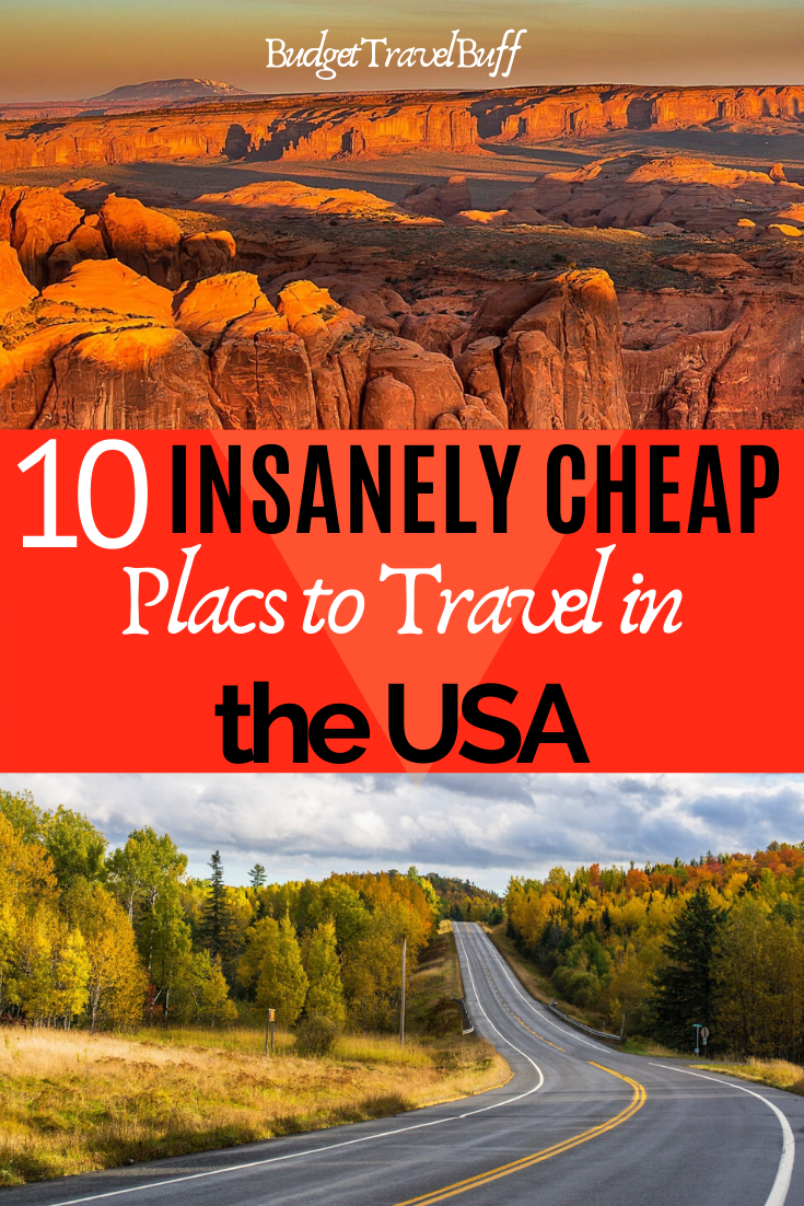 10 Cheapest Places To Visit In The Usa In 2020 Budgettravelbuff Cheap Places To Visit Cheap Places To Travel Budget Travel Usa