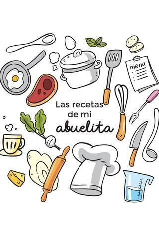 Cover Of Recetas De La Abuelita Dibujos De Cocineras Libros De Recetas Recetarios De Cocina Diseno