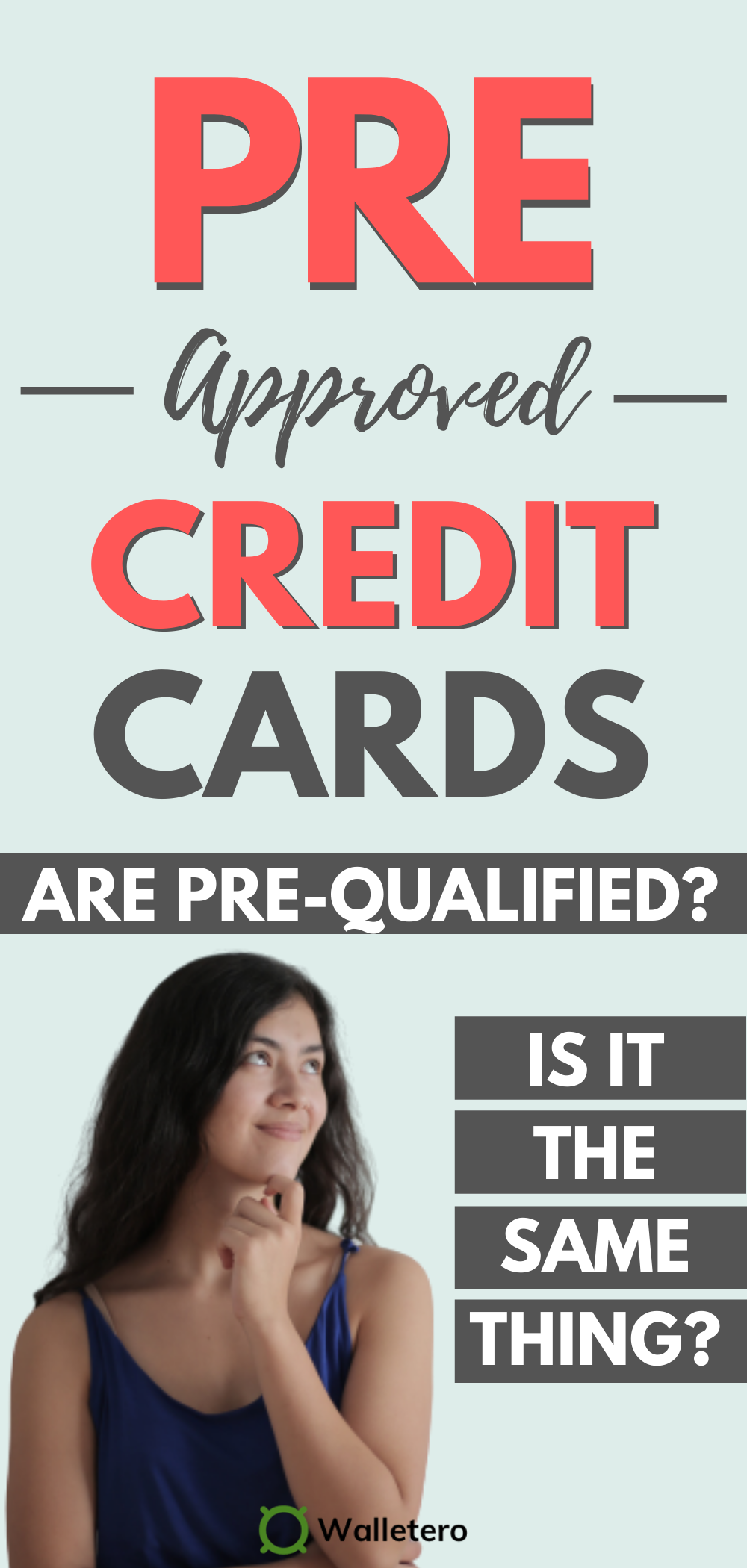 Pre Approved Vs Pre Qualified Credit Cards What S The Difference In 2020 Credit Card Credit Card Offers Pre Qualify