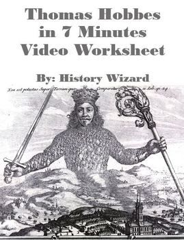 This Video Worksheet Allows Students Learn About Thomas Hobbes And The Impact Of His Work And Theorie Civil War Lessons Civil War Lesson Plans Student Learning