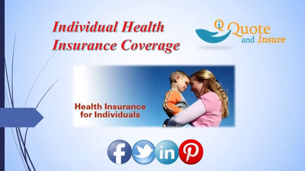 Health Insurance Quote Looking For Individual Health Insurance Find Out Best Individual .