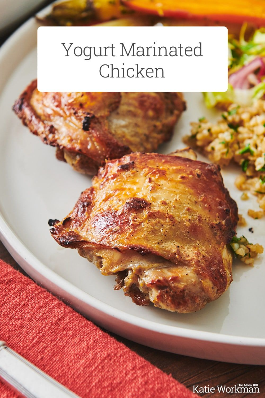 Roasted Yogurt Marinated Chicken Recipe The Mom 100 Recipe Yogurt Marinated Chicken Marinated Chicken Recipes Chicken Recipes