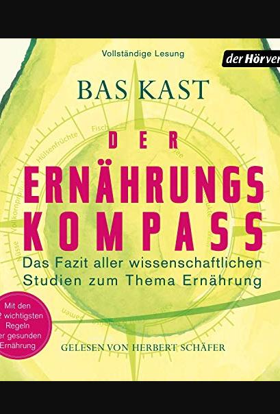 Der Ernahrungskompass Das Fazit Aller Wissenschaftlichen Studien Zum Thema Buch Online Lesen Books Rod