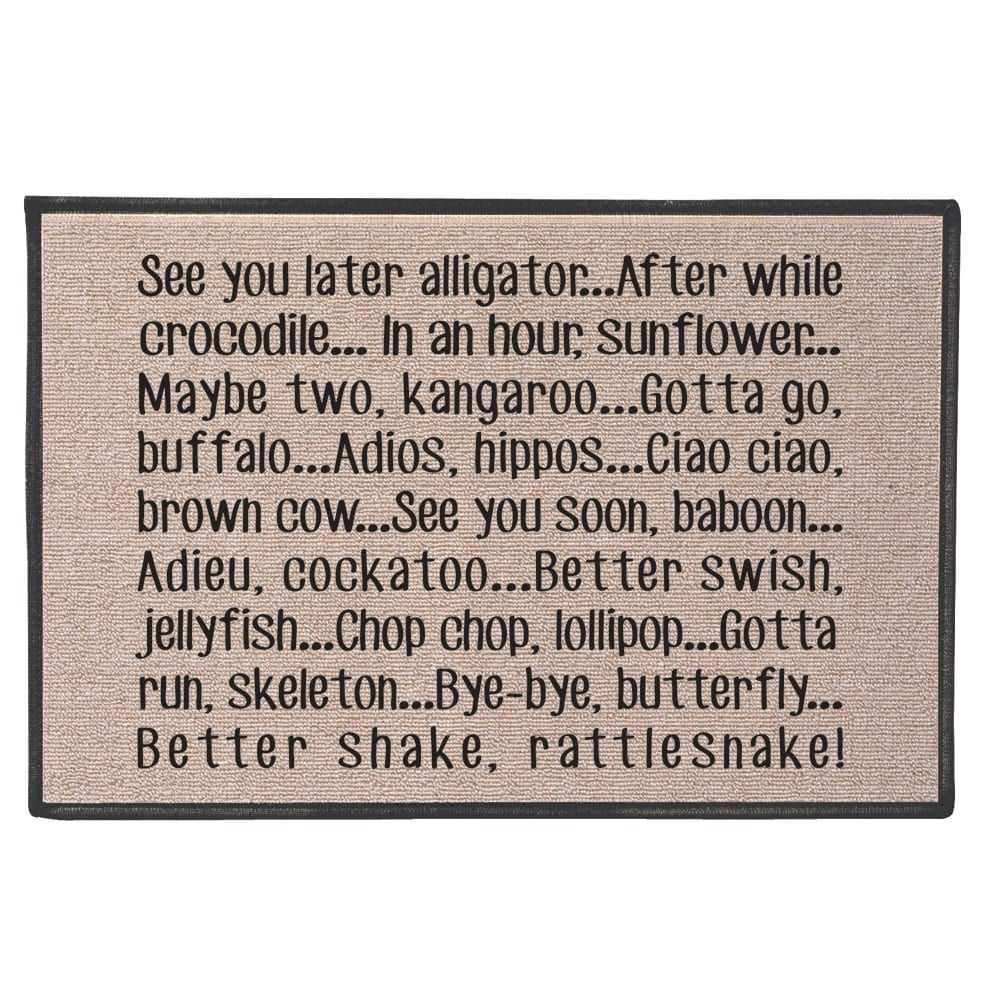 See You Later Alligator Doormat - 100% Olefin Welcome Rug ...