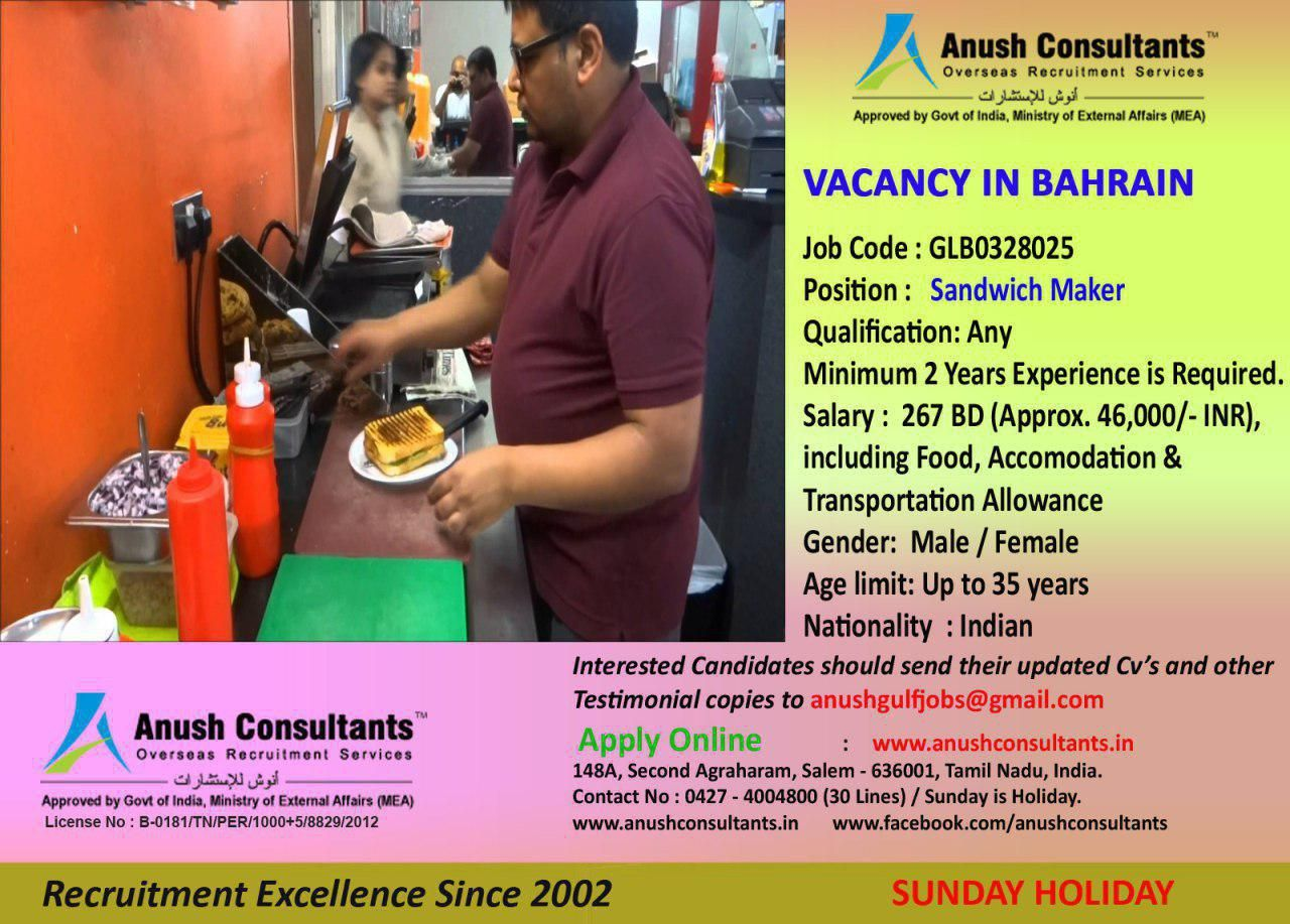 Sandwich Maker Vacancy In Bahrain Required Sandwich Maker For A