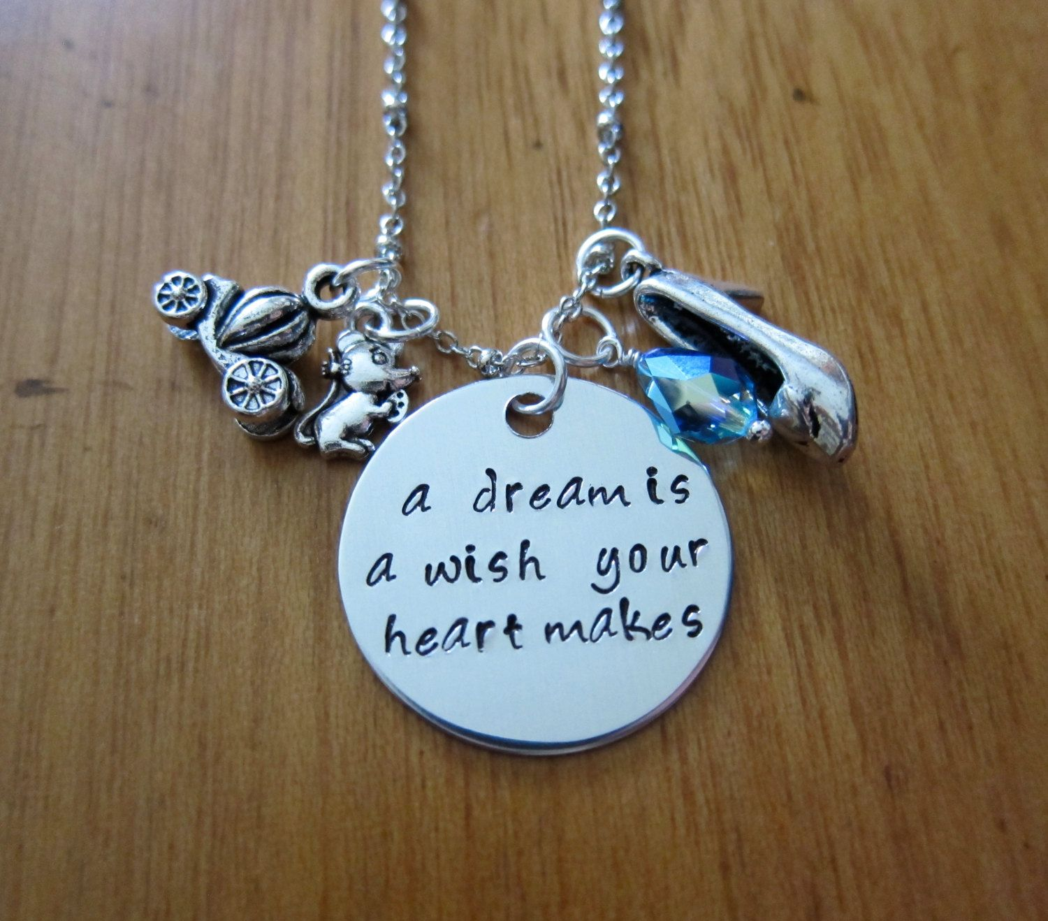Cinderella Inspired Necklace A Dream Is A Wish Your Heart Makes