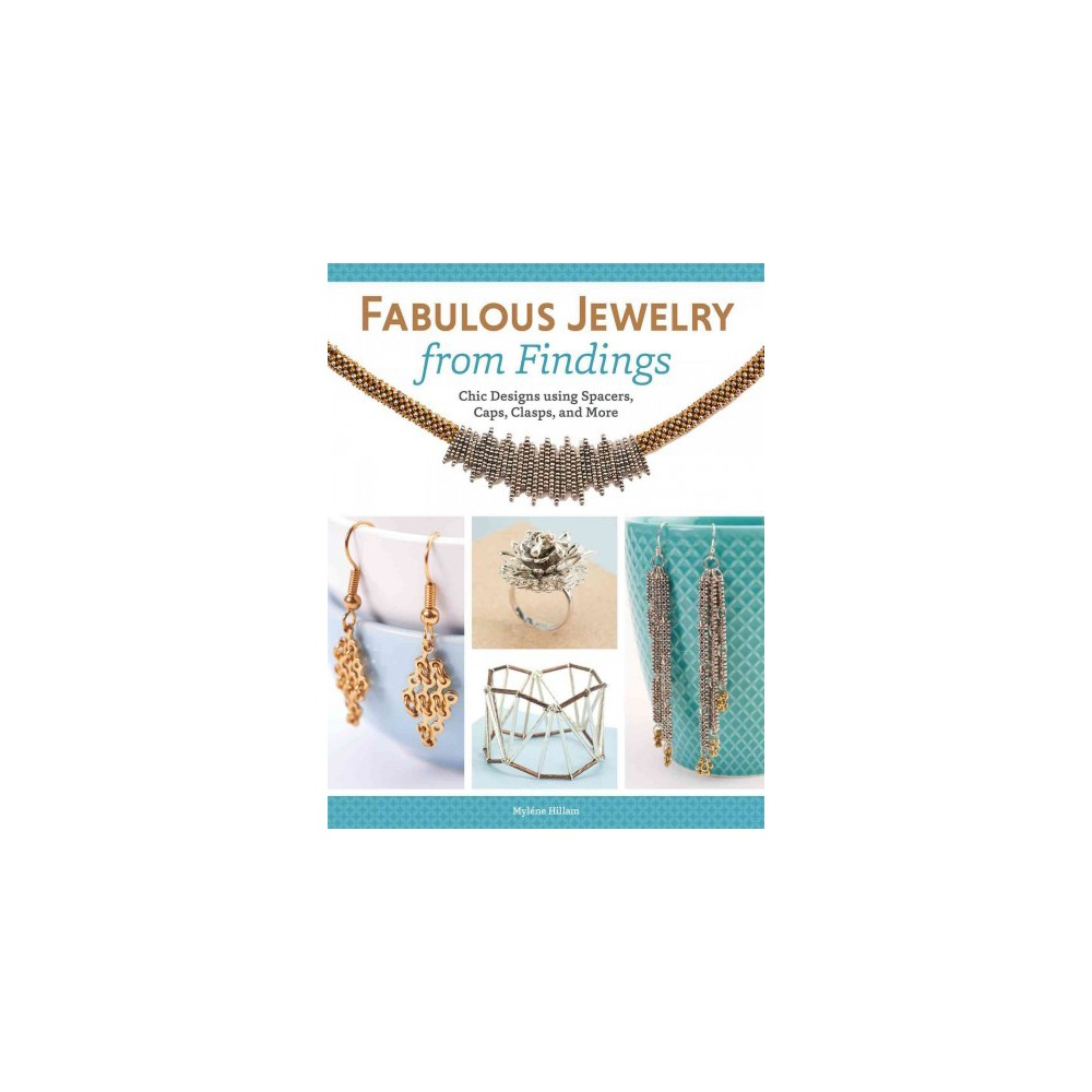 Fabulous Jewelry from Findings (Paperback)